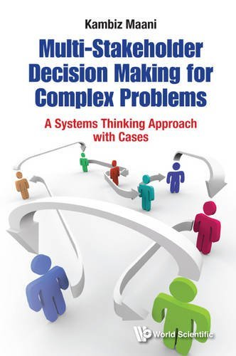 Kambiz Maani – Multi-Stakeholder Decision Making: Systems Approach and Cases