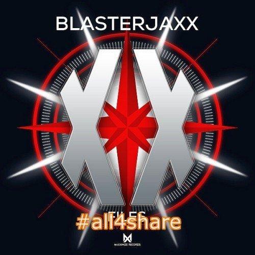 Blasterjaxx - XX Files (Festival Edition) (2017)