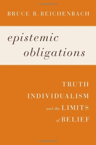 Epistemic Obligations: Truth, Individualism, and the Limits of Belief!