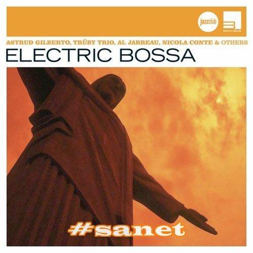 VA ~ Electric Bossa (Jazz Club)