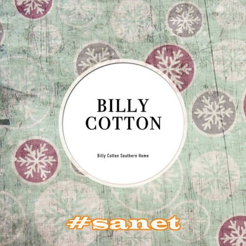 Billy Cotton - Billy Cotton Southern Home (2017)
