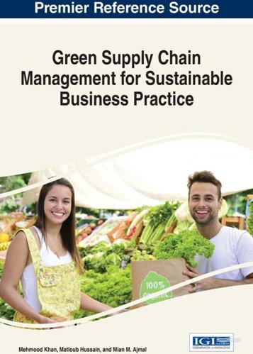 Mehmood Khan, Matloub Hussain, Mian M. Ajmal – Green Supply Chain Management for Sustainable Business Practice