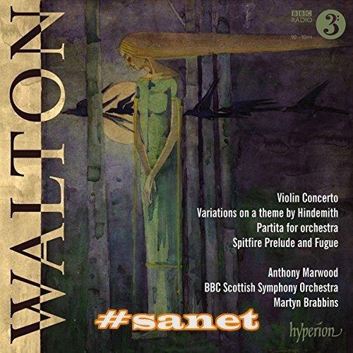 Anthony Marwood, BBC Scottish Symphony Orchestra, Martyn Brabbins - WaltonViolin Concerto, Partita&Hindemith Variations (2017)
