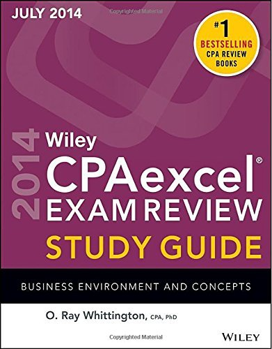 Wiley CPA Excel Exam Review Spring 2014 Study Guide: Business Environment and Concepts