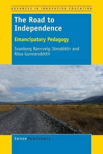 The Road to Independence: Emancipatory Pedagogy
