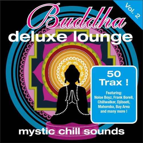 VA - Buddha Deluxe Lounge Vol. 2 ~ Mystic Chill Sounds (2010)
