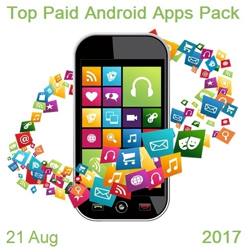 Top Paid Android Apps Pack (21 August 2017)