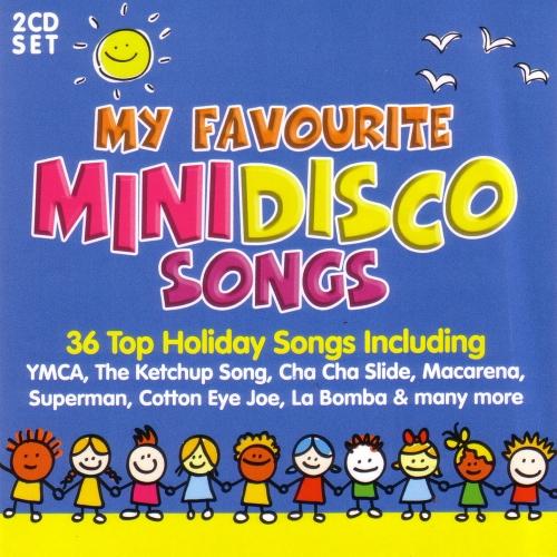 Download VA - My Favourite Mini Disco Songs [2CD] (2017