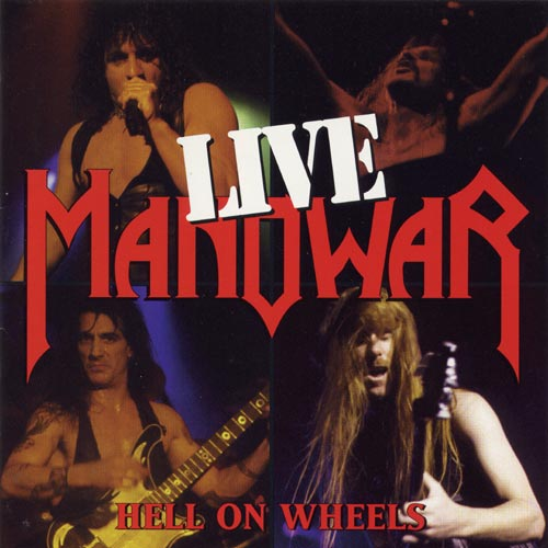 Manowar - Hell on Wheels - Live (1997)