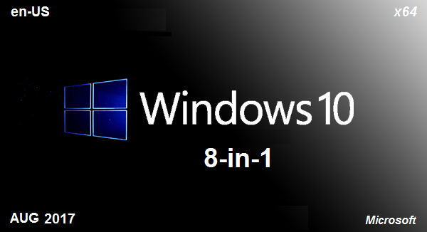 Windows 10 (X64) 8in1 RS2 v1703 Build 15063.540 August 2017