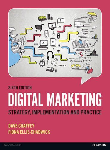 Dave Chaffey, Fiona Ellis-Chadwick – Digital Marketing (6th Edition)