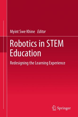 Robotics in STEM Education: Redesigning the Learning Experience