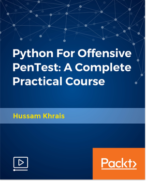 Packt - Python For Offensive PenTest - A Complete Practical Course