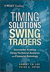 Robert M. Lee, Peter Tryde – Timing Solutions for Swing Traders