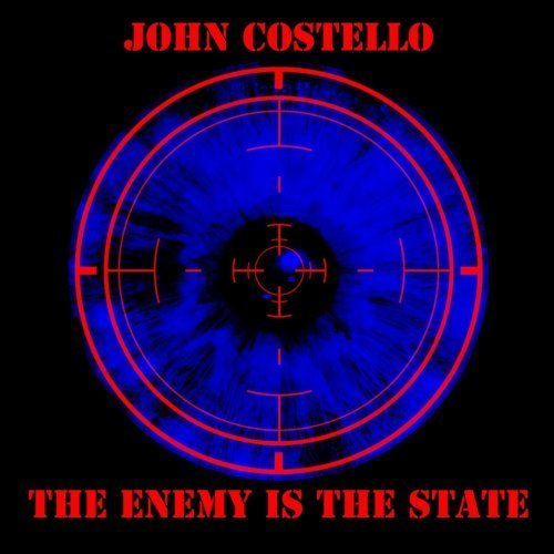 John Costello - The Enemy Is The State (2017)