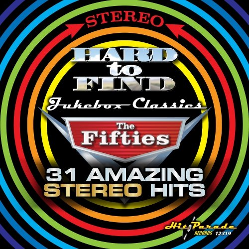 VA - Hard To Find Jukebox Classics - The Fifties 31 Amazing Stereo Hits (2017) MP3