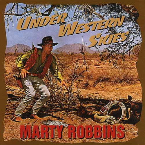 Marty Robbins - Under Western Skies (1995) Flac / Mp3