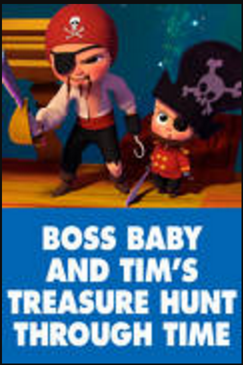 Download The Boss Baby And Tims Treasure Hunt Through Time