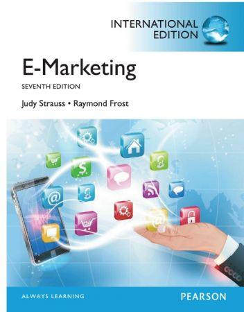 Judy Strauss – E-marketing: International 7th Edition