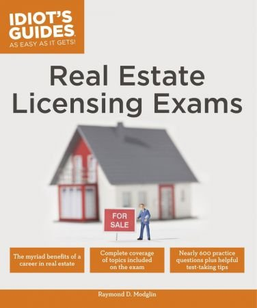 Raymond D. Modglin – Real Estate Licensing Exams (Idiot's Guides)