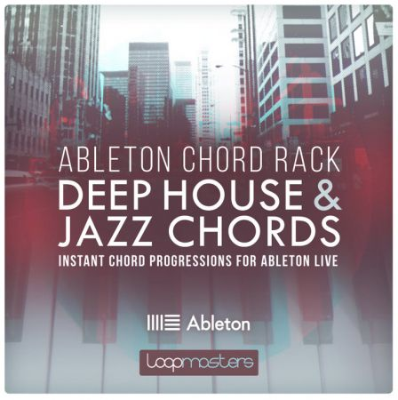 Download loopmasters ableton chord rack deep house and for 90s deep house