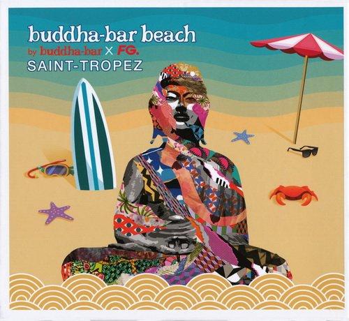 VA - Buddha-Bar Beach Saint-Tropez (By Buddha-Bar X FG.) (2016) FLAC