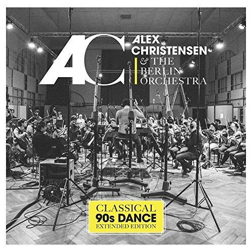 Alex Christensen & The Berlin Orchestra - Classical 90s Dance (2017)