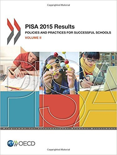 PISA 2015 Results: Policies and Practices for Successful Schools (Volume II)