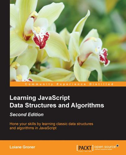 Download Learning JavaScript Data Structures and Algorithms
