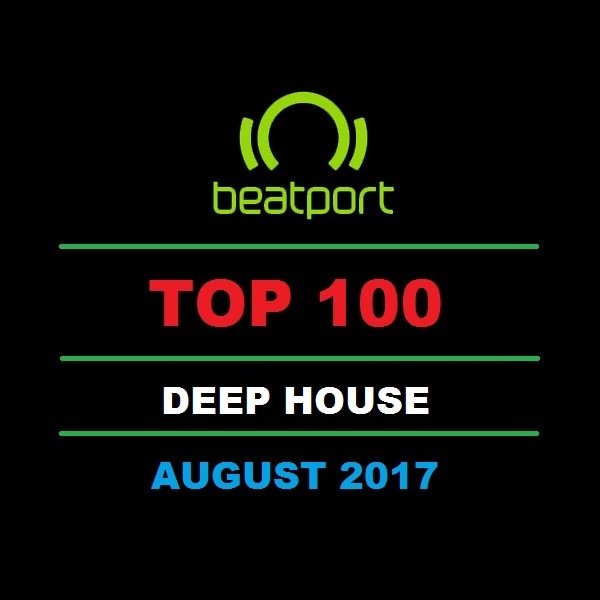 Download beatport top 100 deep house august 2017 2017 for Best deep house music albums