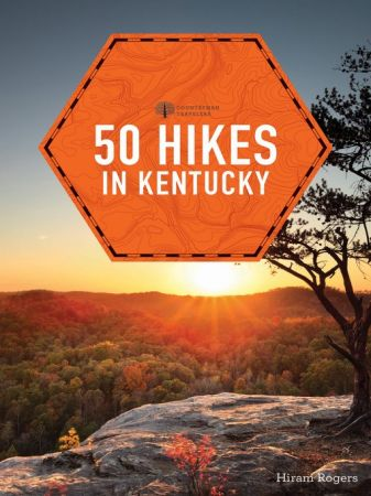 50 Hikes in Kentucky: Explorer's 50 Hikes