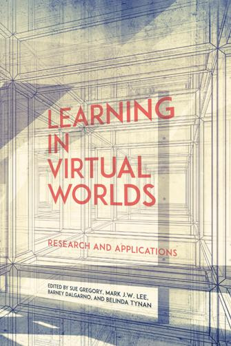Learning in Virtual Worlds : Research and Applications