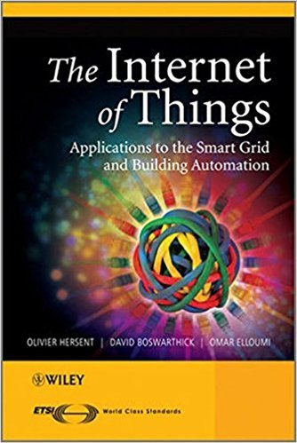 The Internet of Things: Key Applications and Protocols, 2nd Edition