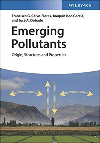 Emerging Pollutants: Origin, Structure and Properties