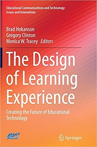 The Design of Learning Experience: Creating the Future of Educational Technology