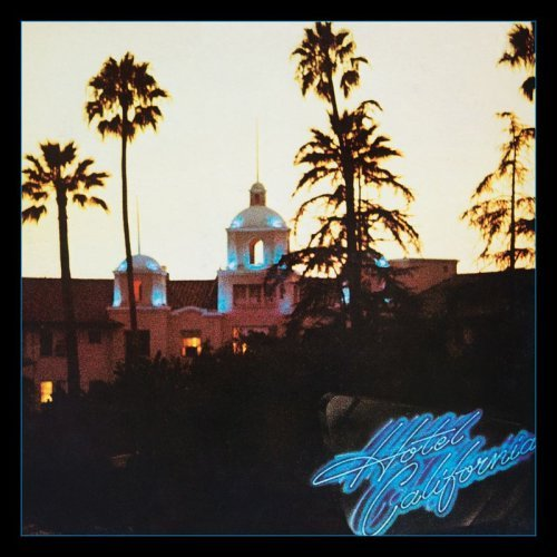 Eagles - Hotel California (40th Anniversary Expanded Edition) (2017) (FLAC)