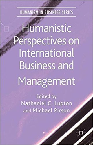 Humanistic Perspectives on International Business and Management