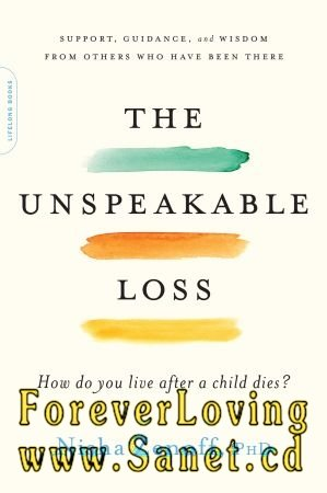 Download The Unspeakable Loss: How Do You Live After a Child