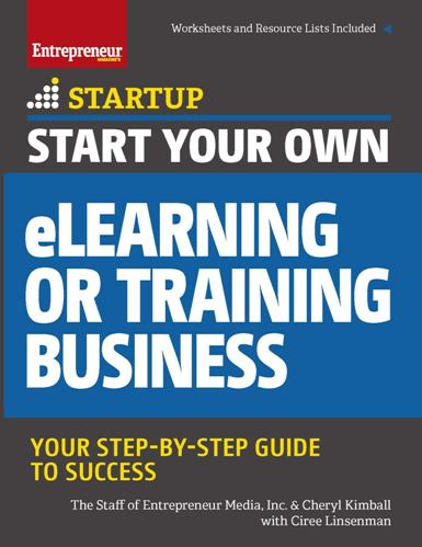 Start Your Own eLearning or Training Business : Your Step-By-Step Guide to Success (True PDF)