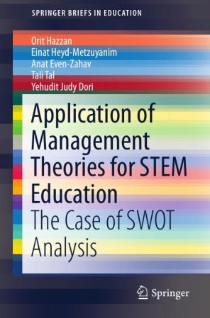 Application of Management Theories for STEM Education: The Case of SWOT Analysis