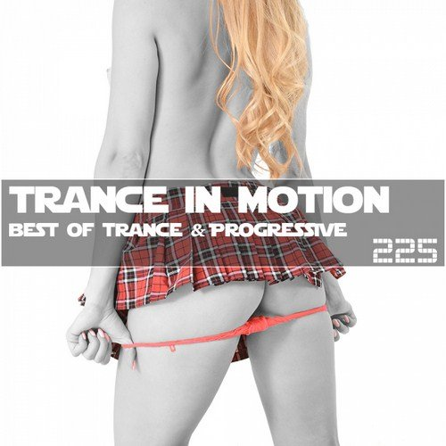 Trance In Motion Vol.225 (2017)