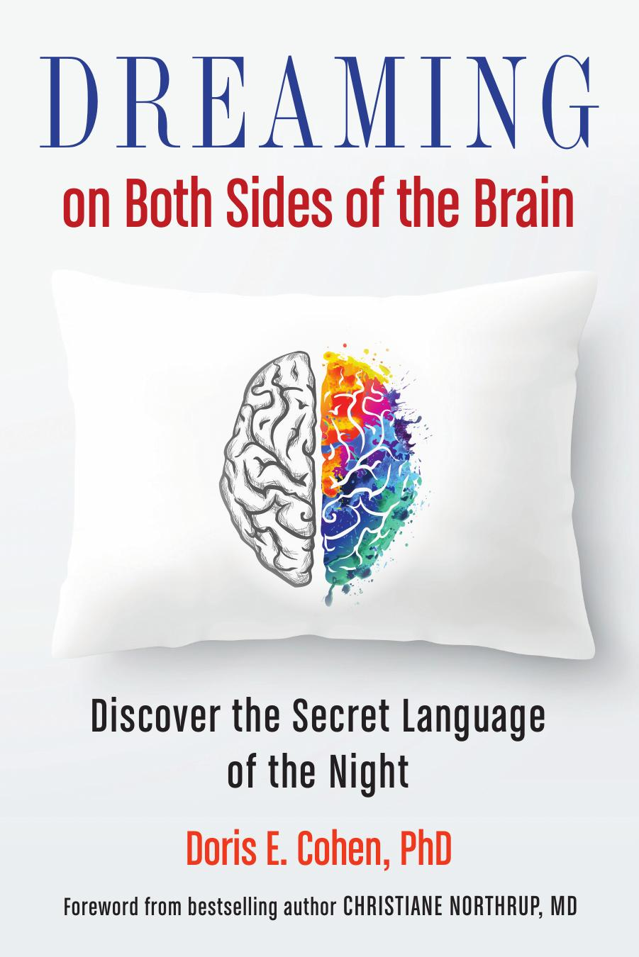 download dreaming on both sides of the brain discover the