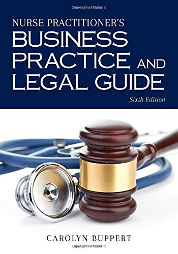 Carolyn Buppert – Nurse Practitioner's Business Practice and Legal Guide, Sixth Edition