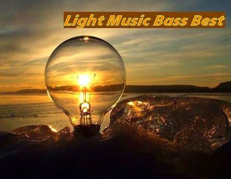 Light Music Bass Best (2017)