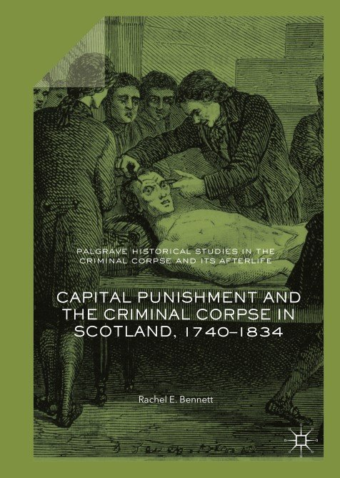 download capital punishment and the criminal corpse in scotl