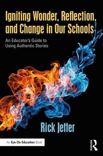Igniting Wonder, Reflection, and Change in Our Schools
