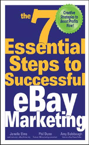 The 7 Essential Steps to Successful eBay Marketing (Repost)