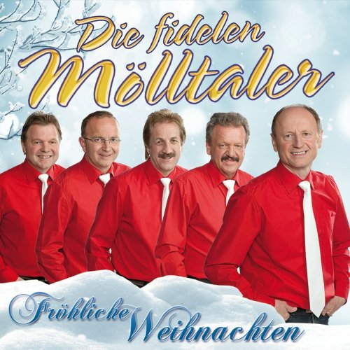 Die Fidelen Mölltaler - Fröhliche Weihnachten (2017)