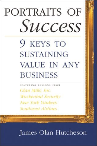 Portraits of Success: 9 Keys to Sustaining Value in Any Business (Repost)