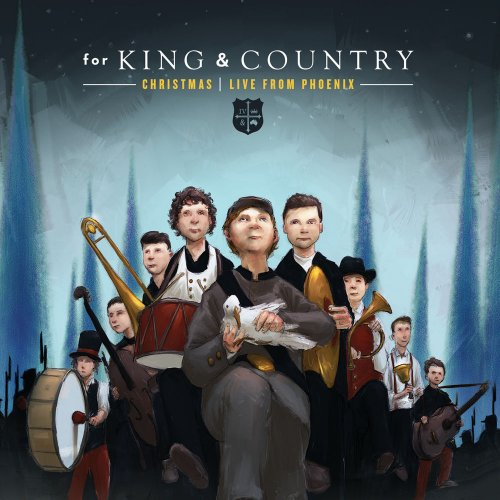 For King & Country - Christmas: Live In Pheonix (2017)